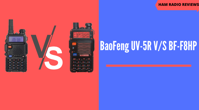 BaoFeng UV-5R vs BF-F8HP comparison